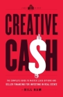 Creative Cash: The Complete Guide to Master Lease Options and Seller Financing for Investing in Real Estate Cover Image