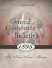 General Conference Bulletins 1895: The Third Angel's Message Cover Image