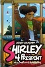 Shirley 4 President! Cover Image