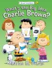 What's the Big Idea, Charlie Brown? (Peanuts Great American Adventure) Cover Image