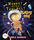Monkey with a Tool Belt Blasts Off! Cover Image