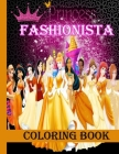 Princess Fashionista Coloring Book: Jumbo Modern Fashion Coloring Books for Girls, Kids, Teens and Adults with Gorgeous Fun and Cute Designs Style Cover Image