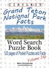 Circle It, Grand Teton National Park Facts, Pocket Size, Word Search, Puzzle Book Cover Image