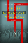 A Most Dangerous Innocence: A Novel Cover Image