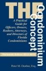 The Condominium Concept (Condominium Concept: A Practical Guide for Officers) Cover Image