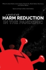 A Pinch of Salt: Harm Reduction in the Pandemic Cover Image