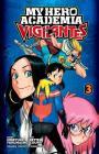 My Hero Academia: Vigilantes, Vol. 3 Cover Image