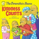 The Berenstain Bears: Kindness Counts (Berenstain Bears Living Lights 8x8) Cover Image