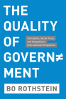 The Quality of Government: Corruption, Social Trust, and Inequality in International Perspective Cover Image