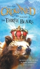 Crowned: The Legend of the Three Bears Cover Image
