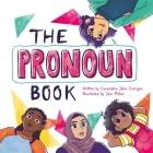 The Pronoun Book: She, He, They and Me! Cover Image