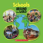 Schools Around the World (Around the World) Cover Image