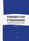Finnish For Foreigners: Educational Puzzles for Adults Volume 2 Cover Image