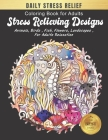 Coloring Book for Adults Stress Relieving Designs: Daily Stress Relieving Designs Animals, Flowers, Fish and more Seahorse Designs for Adults Relaxati Cover Image