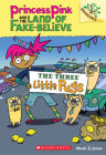 The Three Little Pugs: A Branches Book (Princess Pink and the Land of Fake-Believe #3) Cover Image