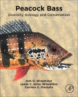 Peacock Bass: Diversity, Ecology and Conservation Cover Image