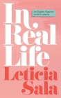 In Real Life: An English-Spanish Novel in Poems Cover Image