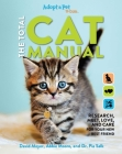 The Total Cat Manual: | 2020 Paperback | Gifts For Cat Lovers | Pet Owners | Adopt-A-Pet Endorsed Cover Image