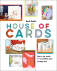House of Cards: Step-By-Step Projects for Beautiful Handmade Greetings Cards Cover Image