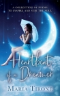 Heartbeat of A Dreamer Cover Image