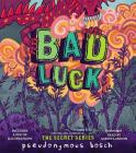 Bad Luck (Bad Magic #2) Cover Image