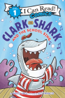 Clark the Shark and the School Sing (I Can Read Comics Level 1) Cover Image