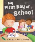 My First Day of School Cover Image