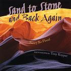 Sand to Stone: And Back Again Cover Image