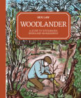 Woodlander: A Guide to Sustainable Woodland Management Cover Image