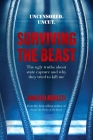 Surviving the Beast: The Ugly Truths About State Capture and Why They Tried to Kill Me Cover Image