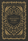 Grandpa's Story: A Memory and Keepsake Journal for My Family Cover Image