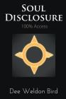 Soul Disclosure: 100% Access Cover Image