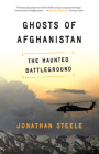 Ghosts of Afghanistan: Hard Truths and Foreign Myths Cover Image