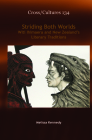 Striding Both Worlds: Witi Ihimaera and New Zealand's Literary Traditions Cover Image