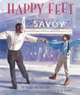 Happy Feet: The Savoy Ballroom Lindy Hoppers and Me Cover Image