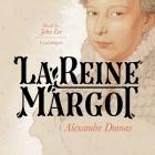 La Reine Margot Lib/E Cover Image