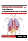 The Multi-Organ Donor: A Guide to Selection, Preservation and Procurement Cover Image