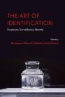 The Art of Identification: Forensics, Surveillance, Identity (Anthroposcene #9) Cover Image