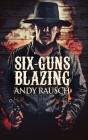 Six-Guns Blazing Cover Image