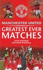 Manchester United Greatest Ever Matches (MUFC) Cover Image