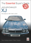 Jaguar/Daimler XJ: All models (inc VDP) 1994 to 2003 (The Essential Buyer's Guide) Cover Image