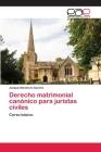 Derecho matrimonial canónico para juristas civiles Cover Image