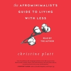 The Afrominimalist's Guide to Living with Less Cover Image