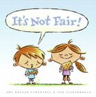 It's Not Fair! Cover Image