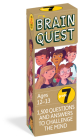 Brain Quest 7th Grade Q&A Cards: 1,500 Questions and Answers to Challenge the Mind. Curriculum-based! Teacher-approved! (Brain Quest Decks) Cover Image