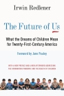 The Future of Us: What the Dreams of Children Mean for Twenty-First-Century America Cover Image