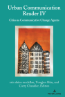 Urban Communication Reader IV: Cities as Communicative Change Agents Cover Image