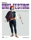 Effective Unit Testing: A guide for Java developers Cover Image