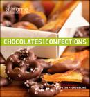 Chocolates and Confections at Home with The Culinary Institute of America Cover Image