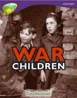 Oxford Reading Tree: Level 11: Treetops Non-Fiction: War Children Cover Image